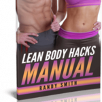 The Lean Body Hacks Manual