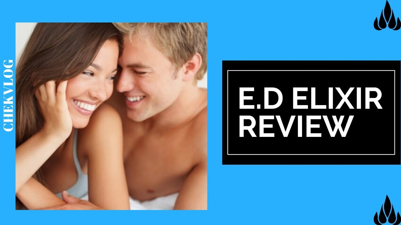 ED Elixir Full Review, Save Water Team